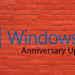 Windows 10 Anniversary Update issues